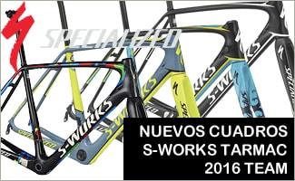 NUEVOS CUADROS S-WORKS TARMAC 2016 TEAM