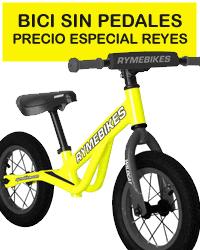 Bicicleta sin pedales, especial Reyes 2017